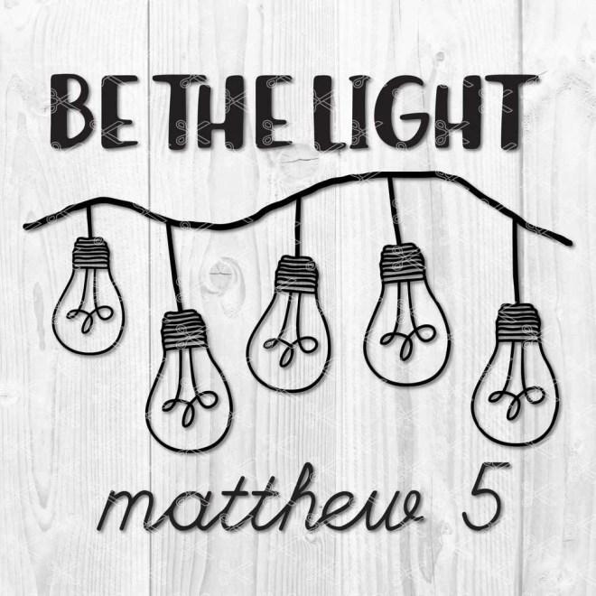 Be The Light SVG File