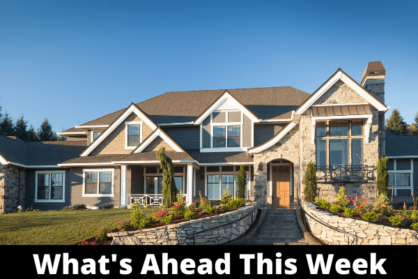 What's Ahead For Mortgage Rates This Week - July 5, 2021