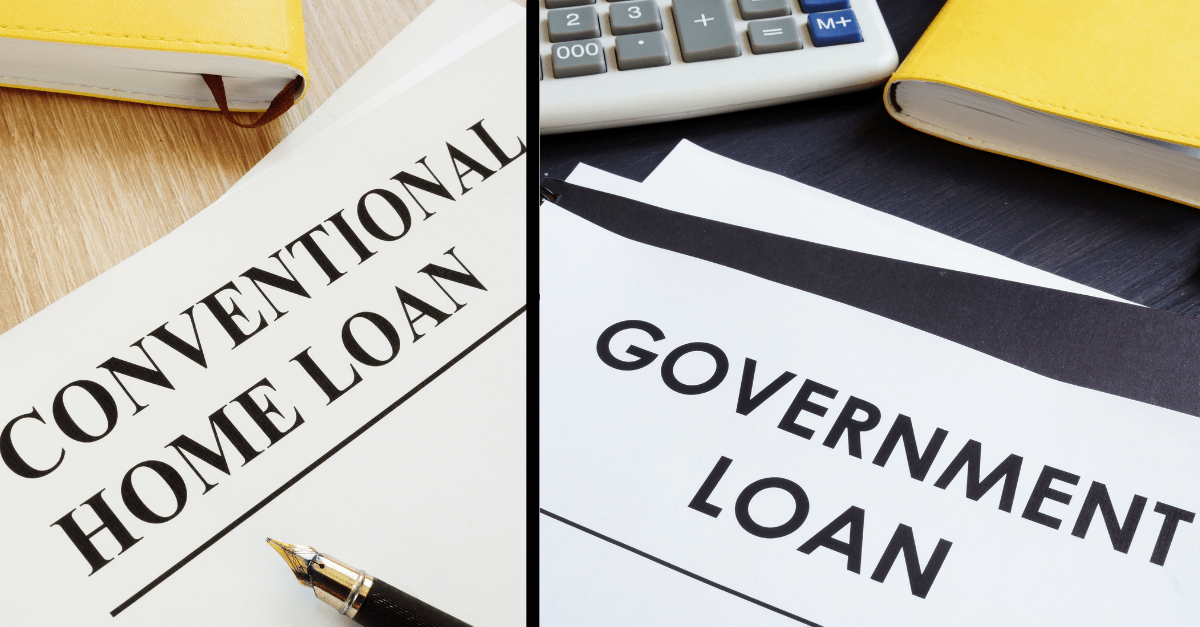 A Review Of Government Vs Conventional Mortgages