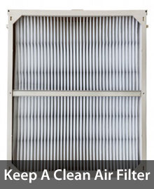 Keep a clean air filter