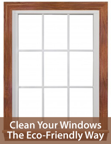 Clean windows the eco-friendly way
