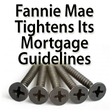 Fannie Mae tightens its mortgage guidelines