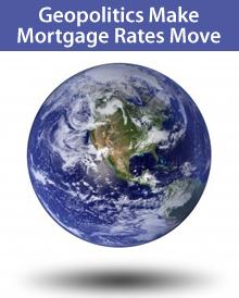 Geopolitics make mortgage rates move