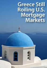 Greece roiling mortgage markets
