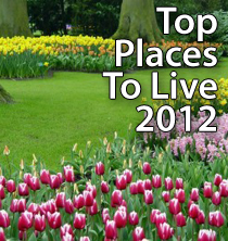 Top Places To Live 2012 Edition