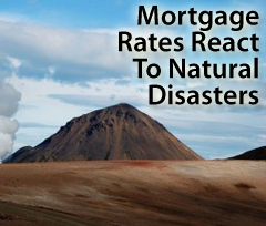 Mortgage rates react to natural disasters