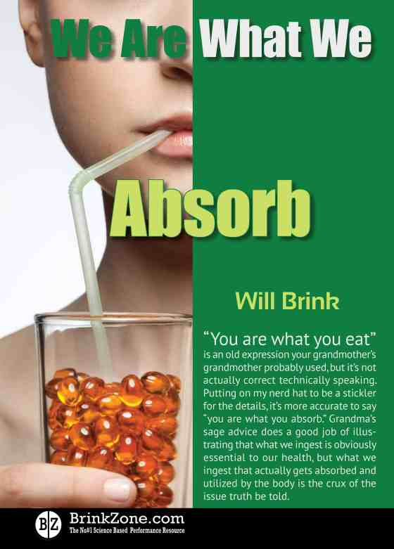 You are what you absorb