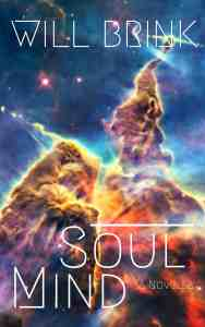 Soul Mind Book by Will Brink Find it on Amazon