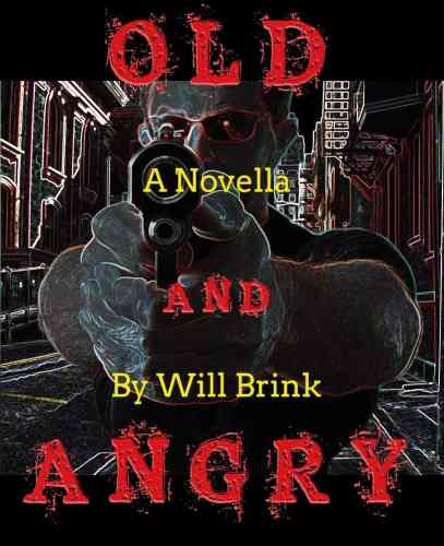Cover of Old And Angry book
