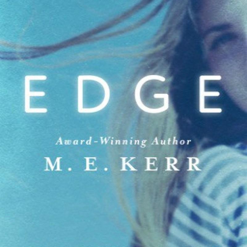 Edge by M.E. Kerr