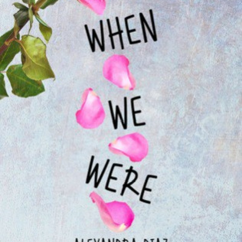 When We Were by Alexandra Diaz