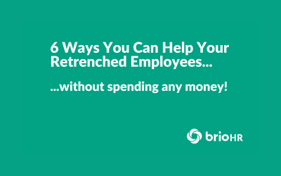 6 Ways You Can Help Your Retrenched Employees…without spending any money!