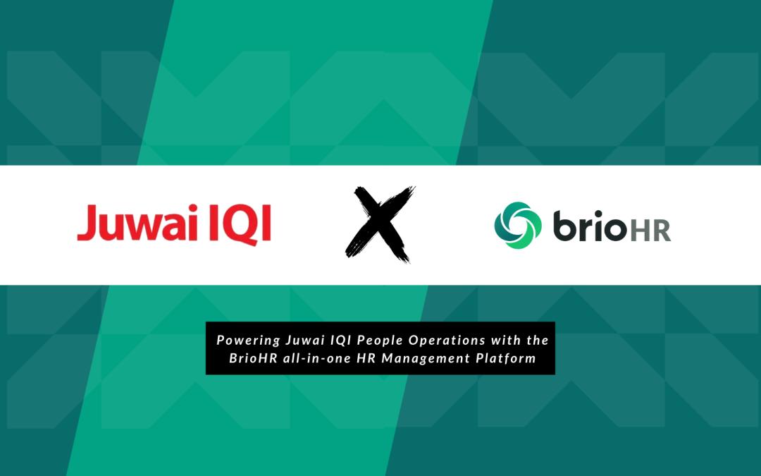 Juwai IQI is Live on BrioHR!