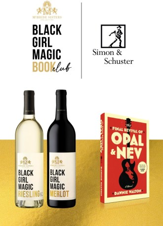 Simon & Schuster, Inc., a global publishing leader that publishes 2,000 titles annually, and McBride Sisters Collection, Inc., the largest Black-owned wine company in the United States, announce the launch of the Black Girl Magic Wine & Book Club.