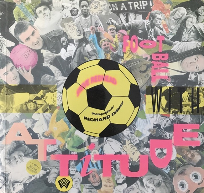 Football With Attitude Book Cover - By Steve Redhead.