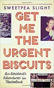 Get Me the Urgent Biscuits