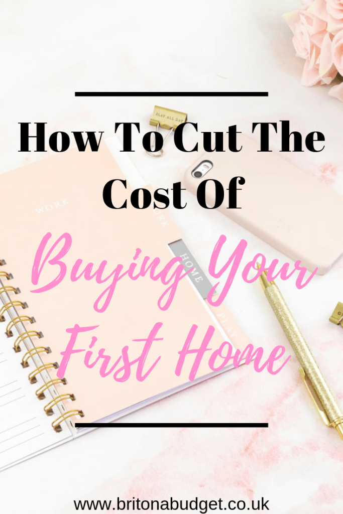 How to cut the cost of buying your first home