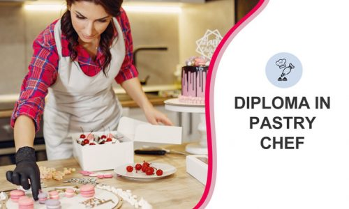 DIPLOMA IN PASTRY CHEF