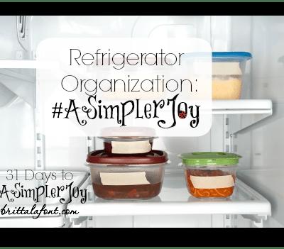 31 Days to #ASimplerJoy: Refrigerator Organization