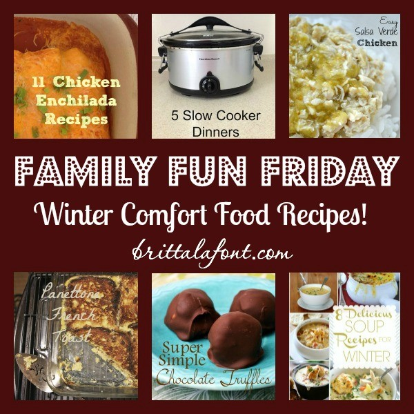 Winter Comfort Food Recipes Family Fun Friday