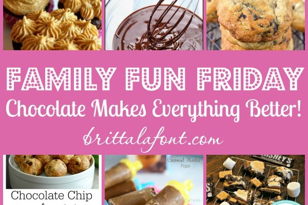 Family Fun Friday: Chocolate Makes Everything Better!