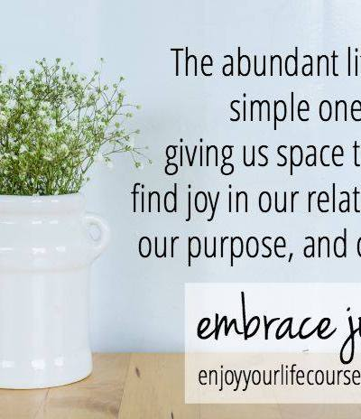Pursuing the Abundant Life