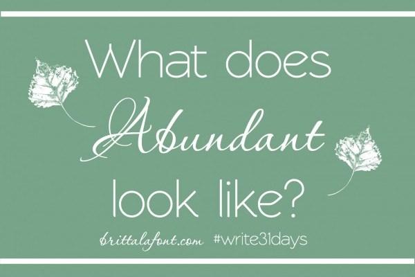What Does Abundant Look Like?