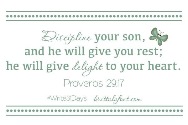 Write31Days Day 6 Prov 29.17