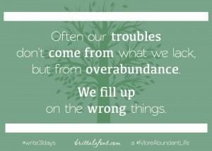 Just-Right Abundance -October 13