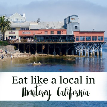 Eat like a local in Monterey, California