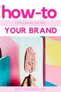 How-To: Personalizing Your Brand Tips