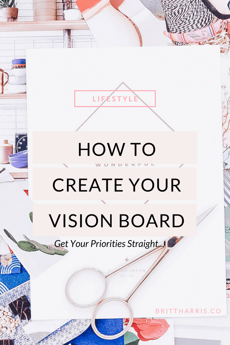 How To Create a 2018 Vision Board That Works