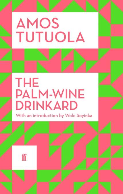 tutuola-faber-faber-reissue-cover-palmwine-drinkard