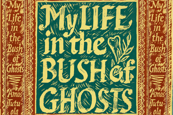 my-life-in-bush-ghost-tutuola-faber