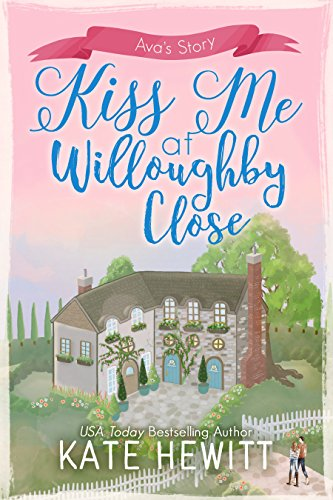 #BlogTour: Kiss Me At Willoughby Close by Kate Hewitt @katehewitt1 @TulePublishing @NeverlandBT #Review #Giveaway