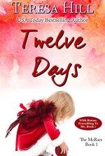 Twelve Days - Teresa Hill