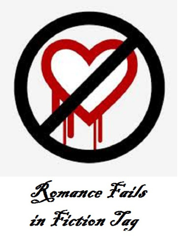 TAG: Romance Fails in Fiction