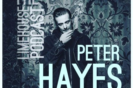 Peter Hayes on the Limehouse Podcast