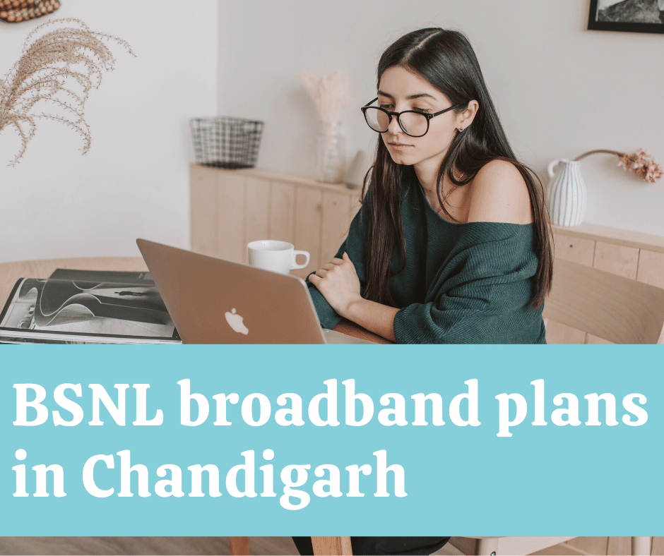 BSNL broadband plans in Chandigarh