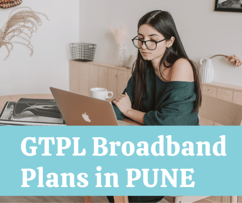 Best GTPL Broadband Plans in Pune