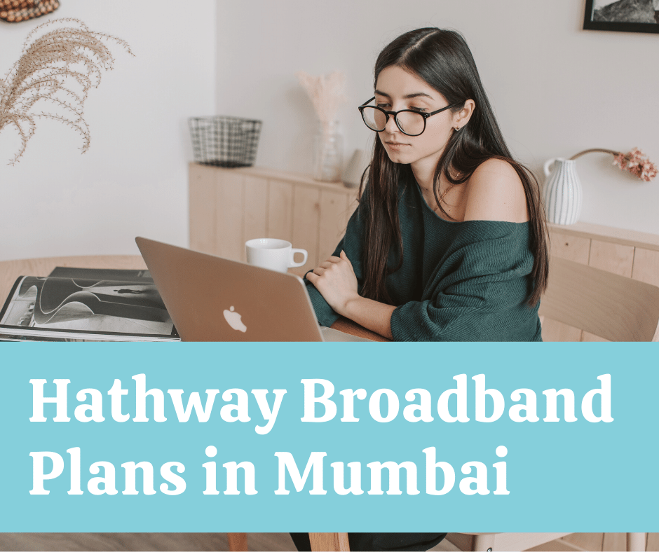 Best Hathway Broadband Plans Mumbai Customer Care Number