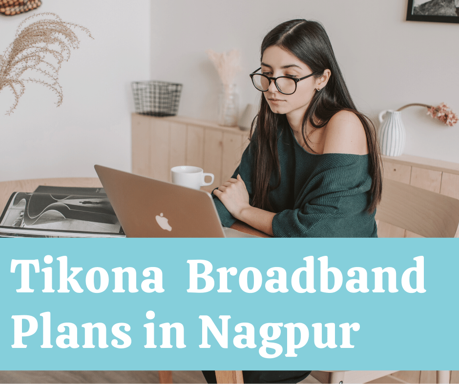 Tikona Broadband Plans in Nagpur