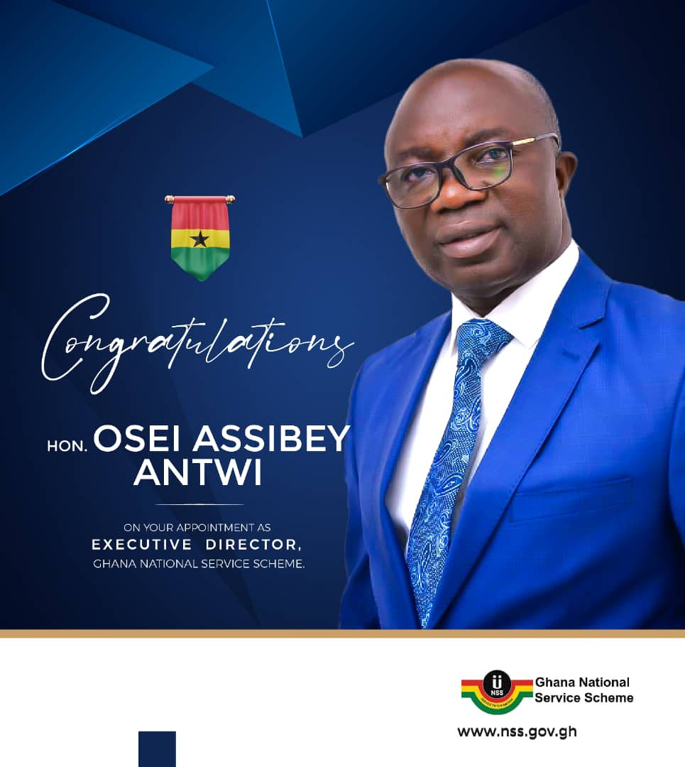 Hon.Osei Assibey Antwi Now Executive Director Of NSS