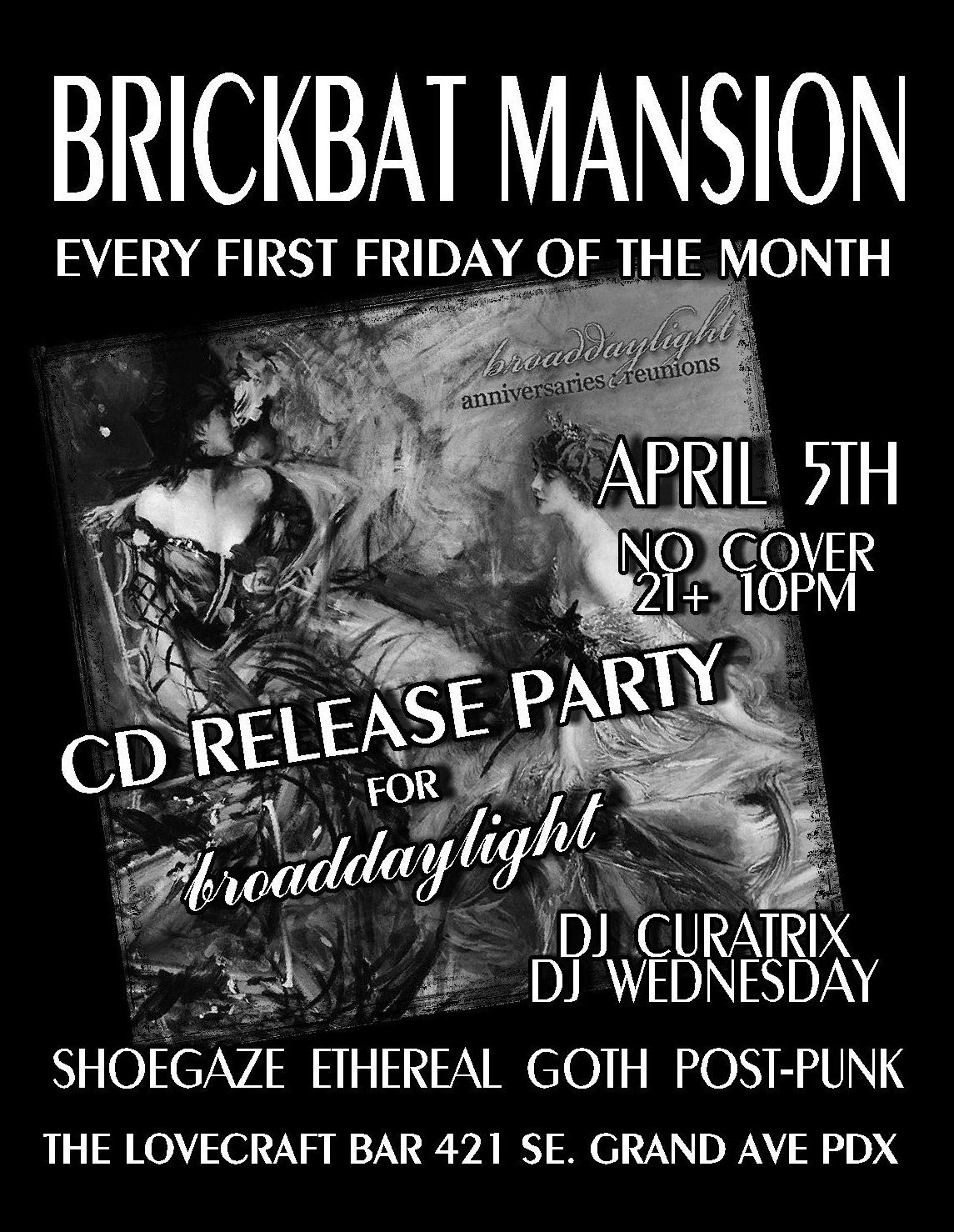 Brickbat mansion flyer for broaddaylight anniversaries:reunions record release party - Portland, OR
