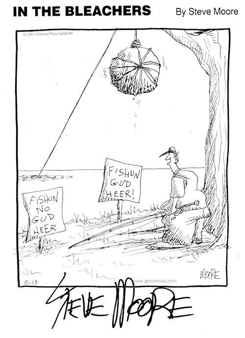 (In the Bleachers cartoon courtesy Steve Moore)