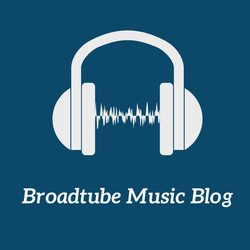 Broadtube Music Blog