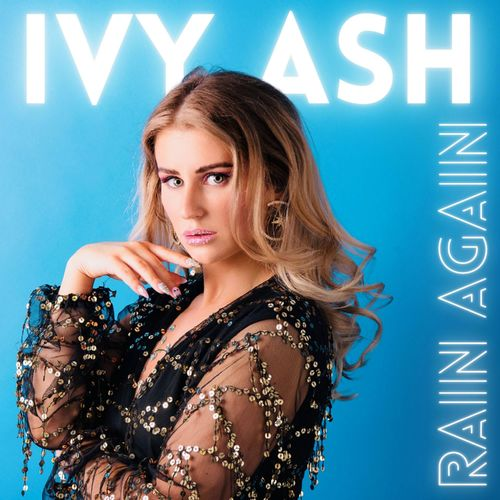 Ivy Ash – Rain Again