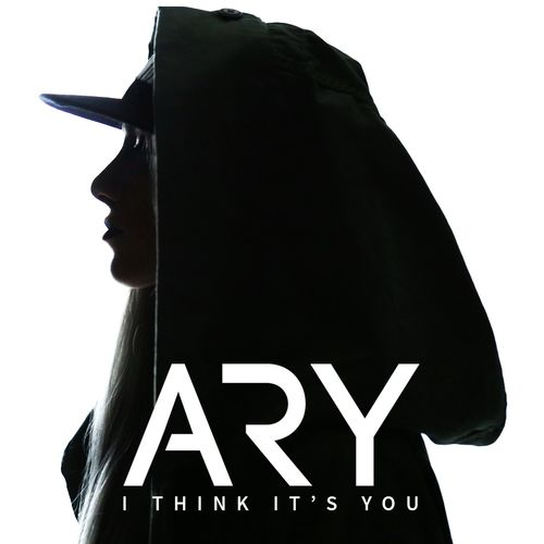 ARY - I Think It's You
