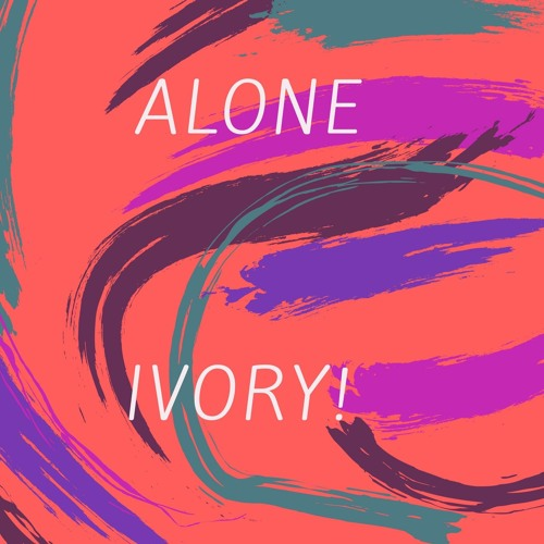 Ivory! - Alone