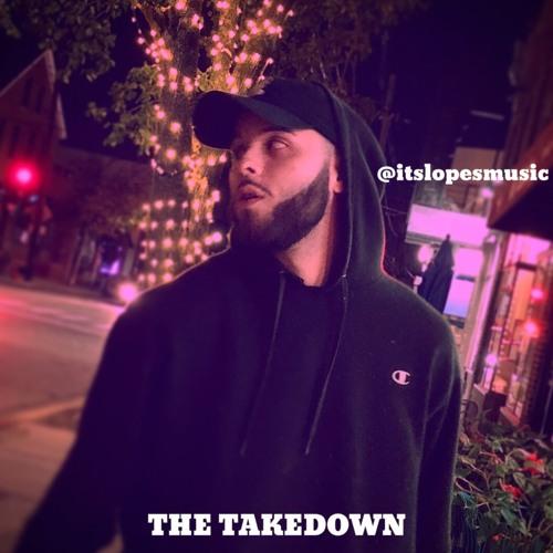 Lopes - The Takedown